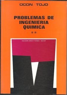 Problemas De Ingenieria Quimica Ocon Tojo Tomo 2 Nuevo