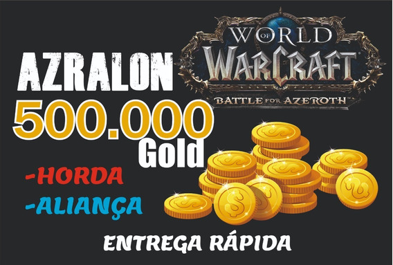 500k Gold Wow Azralon Ouro