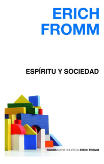 Espiritu Y Sociedad De Erich Fromm - Paidós
