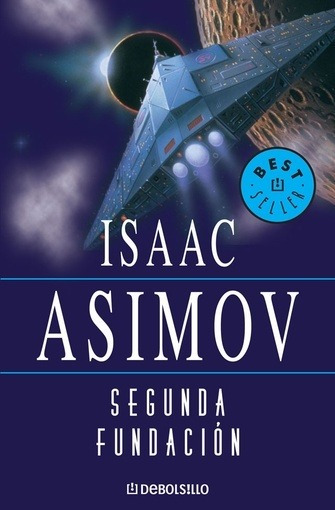 Segunda Fundacion - Isaac Asimov
