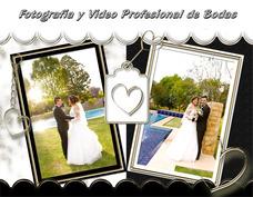Fotografía Y Video Profesional De Bodas En Full Hd
