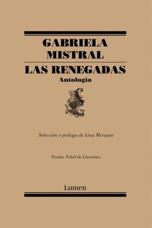 Renegadas. Antología, Las