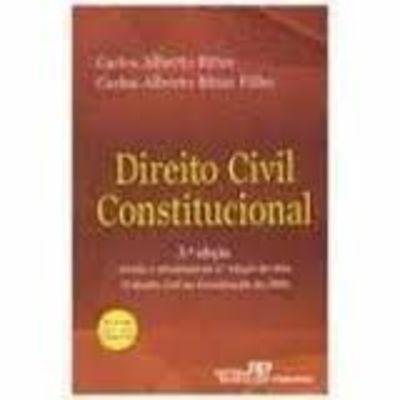 Direito Civil Constitucional Carlos Alberto Bittar E Outros