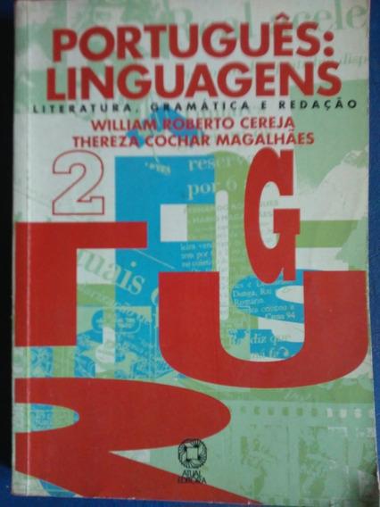 Portugues Linguagens Literatura Gramatica Redaçao 2 Atual