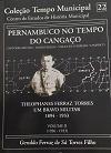 Pernambuco No Tempo Do Cangaço Volume Ii