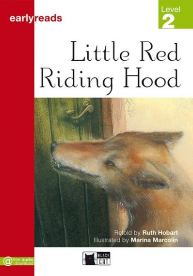 Little Red Riding Hood - Earlyreads - Level 2 - Cideb