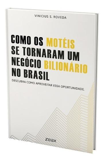 Como Os Motéis Se Tornaram Um Negócio Bilionário No Brasil