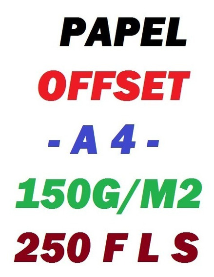 Papel Offset Chambril A4 - 150g - 250folhas