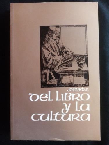 Jornadas Del Libro Y La Cultura. 1978,proyectó M. Amster