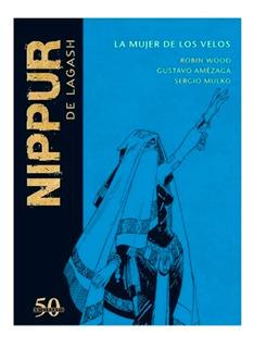 Colección Nippur De Lagash - Nº 48 La Mujer De Los Velos