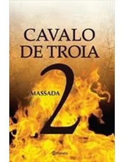 Operação Cavalo De Troia 2 Massada Livro