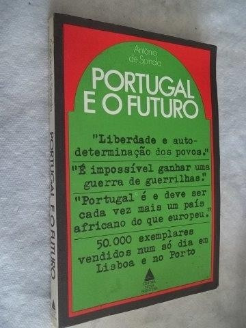 * Livro - Portugal E O Futuro - Antônio Spínola