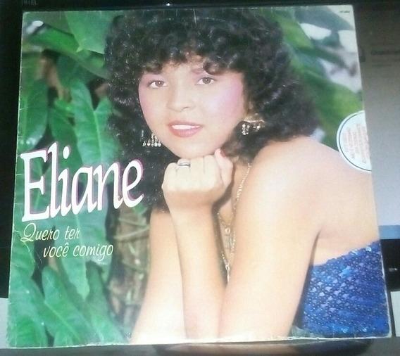 Lp Eliane Quero Ter Você Comigo 1986 Rca Camden Excelente