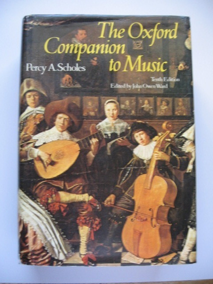 The Oxford Companion To Music - Percy A. Scholes