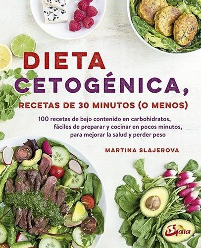 Imagen 1 de 3 de Dieta Cetogénica, Martina Slajerova, Gaia
