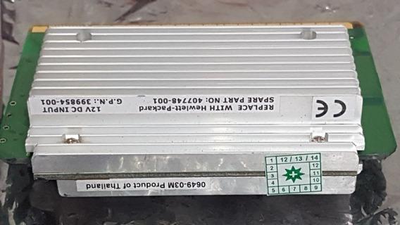Hp 407748-001 (12vdc Input) Regulador De Voltagem, Ml350 G5.