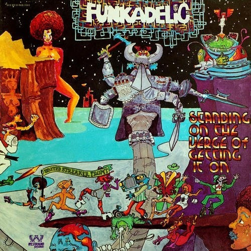 Funkadelic Standing On The Verge Of Getting It On Vinilo