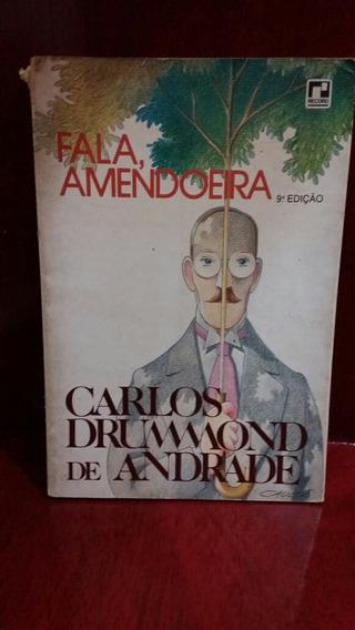 Livro Fala Amendoeira Carlos Drummond De Andrade