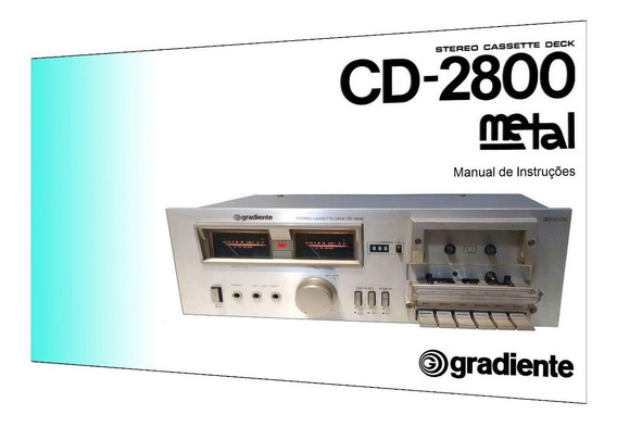 Manual Do Tape Deck Gradiente Cd-2800 (colorido)