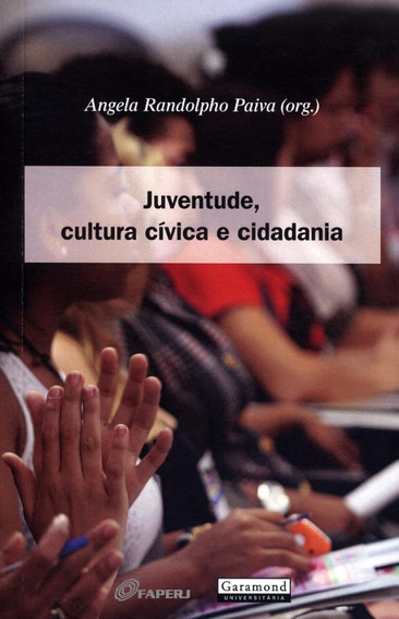 Juventude, Cultura Cívica E Cidadania