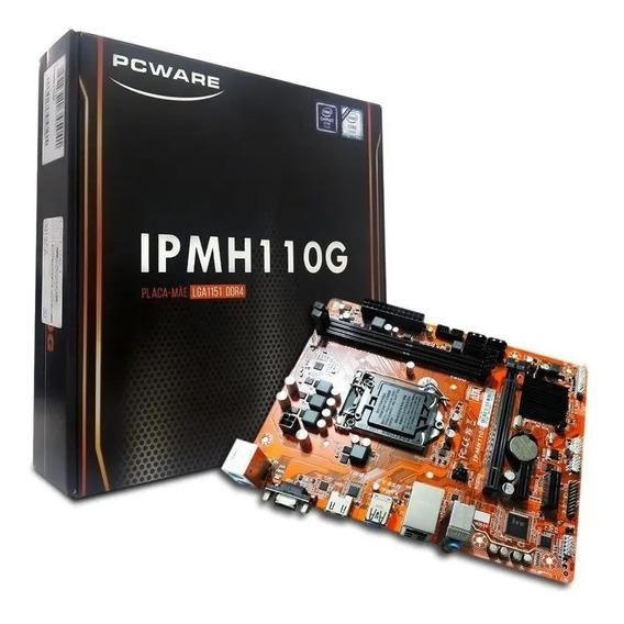 Placa Mãe Pcware Ipmh110g Ddr3 1151 Intel Chipset H110 1151