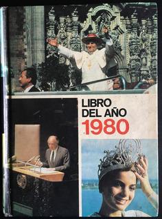 Libro Del Año 1980. Resumen Histórico De Acontecimientos.