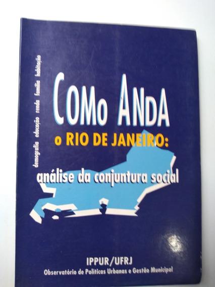 Livro Como Anda O Rio De Janeiro Análise Da Conjuntura Socia