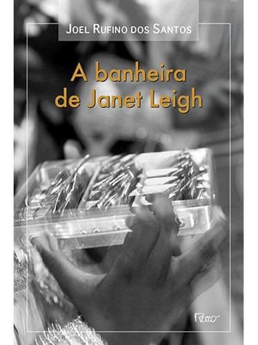 Imagem 1 de 1 de A Banheira De Janet Leigh