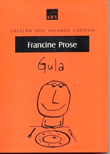 Imagem 1 de 1 de Livro Gula De Francine Prose