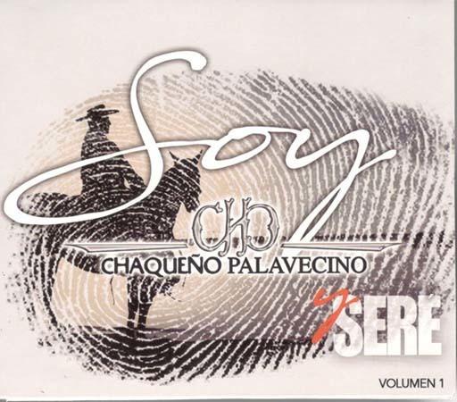 Cd - Soy Y Sere - El Chaqueño Palavecino