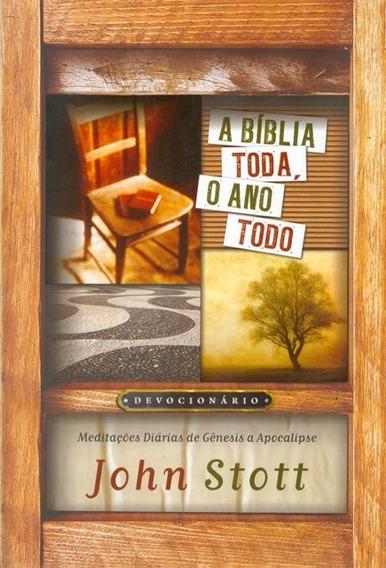 Livro John Stott - A Bíblia Toda,o Ano Todo