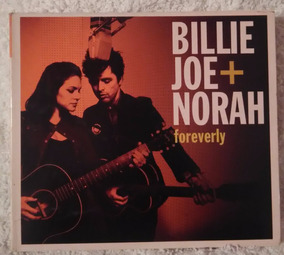 Cd Billie Joe + Norah Jones Foreverly Frete Gratis