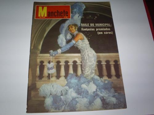 Revista Manchete Nº 306 03/58 Baile Do Municipal Rio Janeir