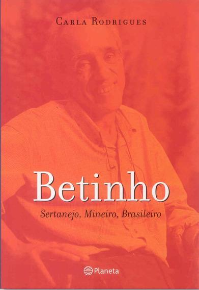 Betinho Sertanejo Mineiro Brasileiro[livro Original Lacrado]