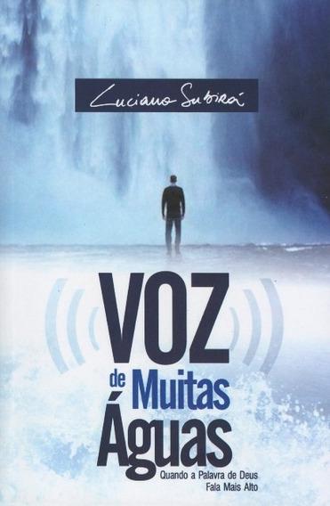 Livro Luciano Subirá - Voz De Muitas Águas