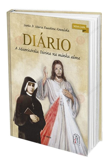 O Diário De Santa Faustina - Livro [ Capa Dura ] - Lacrado