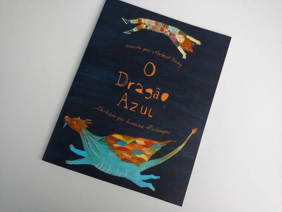 Livro Infanto Juvenil - O Dragão Azul