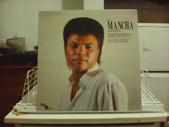Mancha Apresenta - Samba Rock Total - Lp Excelente