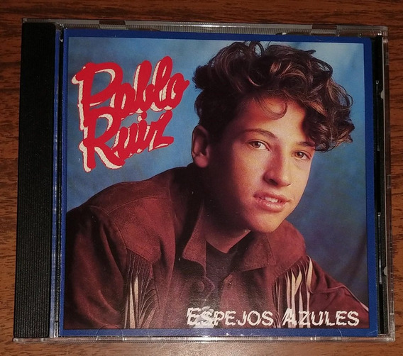 Pablo Ruiz Espejos Azules Cd Importado Pablito Ruiz