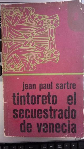 Livro Tintoreto El Secuestrado De Venecia