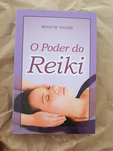 O Poder Do Reiki - Moacir Sader