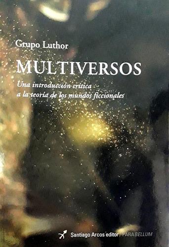 Imagen 1 de 1 de Multiversos - Luthor, Grupo