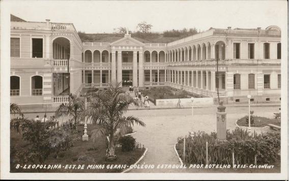 Cartão Postal Antigo Leopoldina Mg Colegio Estadual 1970