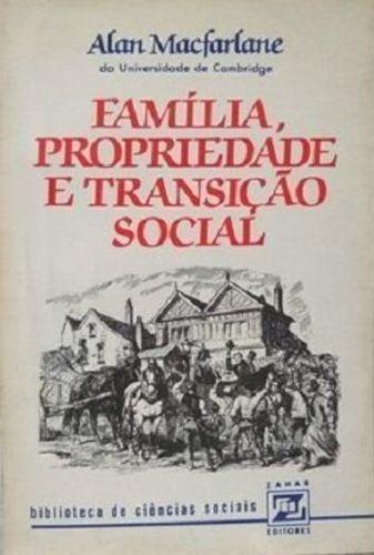 Familia Propriedade E Transicao Social Alan Macfarlane