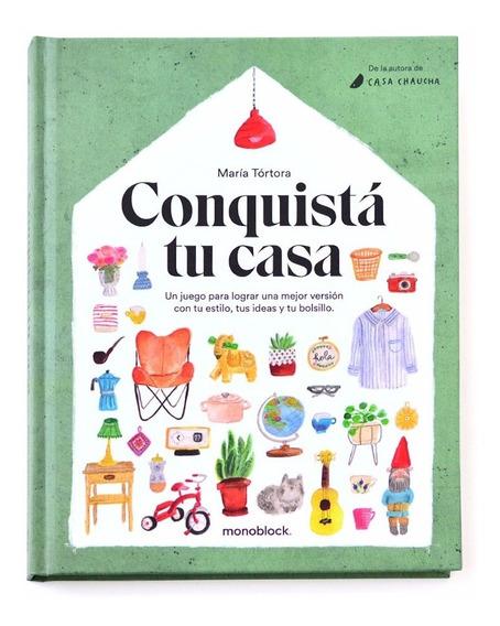 Libro Conquistá Tu Casa María Tórtora Casa Chaucha Monoblock