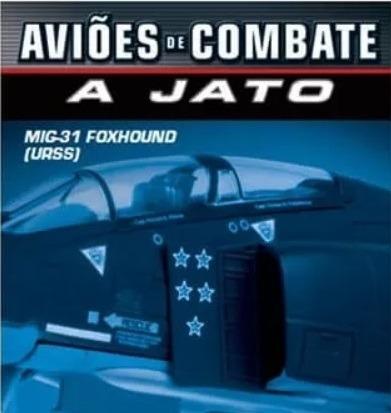 Revista Da Coleção Aviões De Comb. A Jato - Mig-31 Foxhound