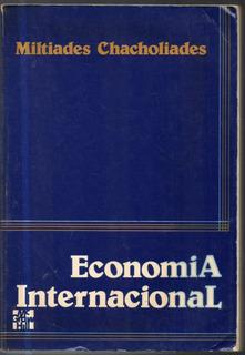 Economía Internacional Miltiades Chacholiades