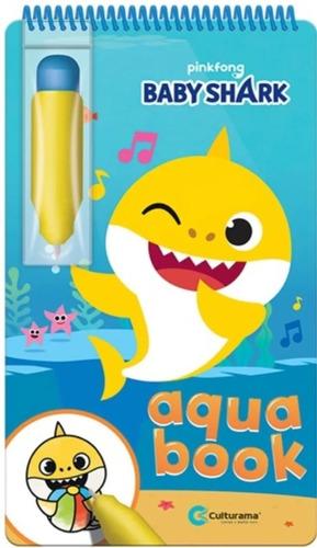 Imagem 1 de 3 de Aquabook Baby Shark Pinta Com Água Livro Capa Dura Culturama