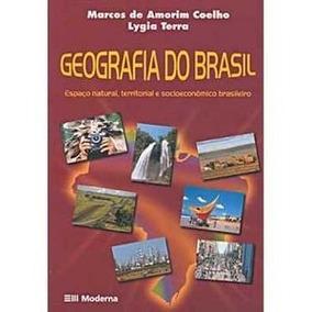 Geografia Do Brasil Espaço Natural, Territorial E Socioecon