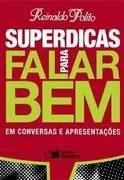 Superdicas Para Falar Bem Em Conversar E Reinaldo Polito